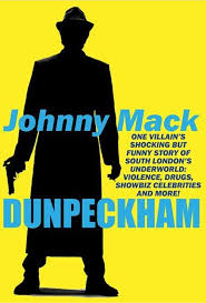 Dunpeckham Johnny Mack Auotobiography