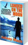 Landed On The Moon Book Cover