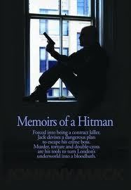 Memoirs of a Hitman. The murderous story of a lone hitman caught up in London's gangland while it feuds with each other. Another great book by Johnny Mack